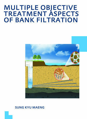 Multiple Objective Treatment Aspects of Bank Filtration book cover