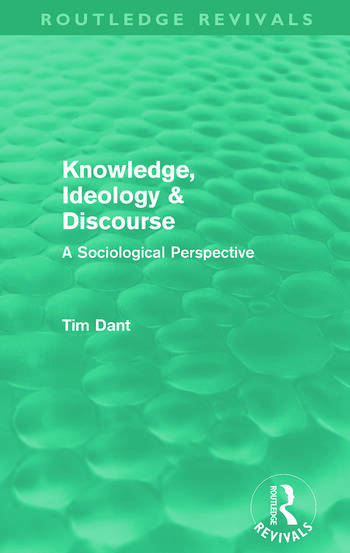 Knowledge, Ideology & Discourse (Routledge Revivals) A Sociological Perspective book cover