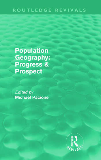 Population Geography: Progress & Prospect (Routledge Revivals) book cover