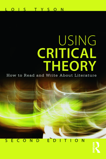 Using Critical Theory How to Read and Write About Literature book cover