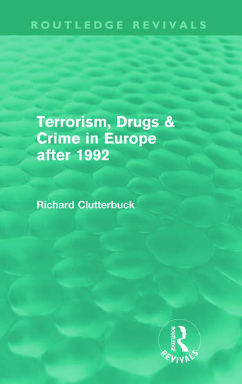 Terrorism, Drugs & Crime in Europe after 1992 (Routledge Revivals) book cover