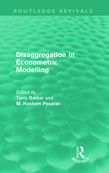 Disaggregation in Econometric Modelling (Routledge Revivals) book cover