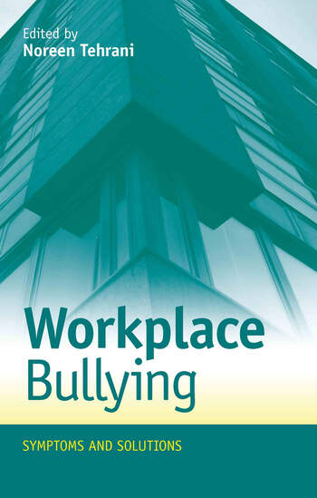 Workplace Bullying Symptoms and Solutions book cover