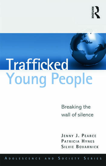 Trafficked Young People Breaking the Wall of Silence book cover