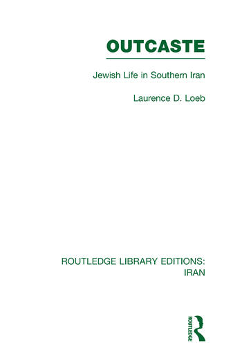 Outcaste (RLE Iran D) Jewish Life in Southern Iran book cover