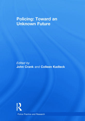 Policing: Toward an Unknown Future book cover