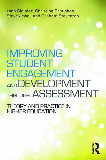 Improving Student Engagement and Development through Assessment Theory and practice in higher education book cover