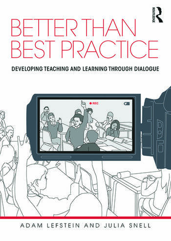 Better than Best Practice Developing teaching and learning through dialogue book cover