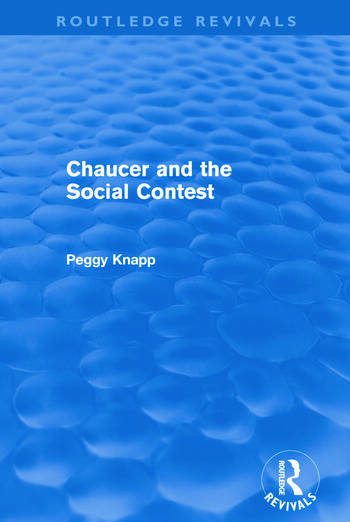 Chaucer and the Social Contest (Routledge Revivals) book cover