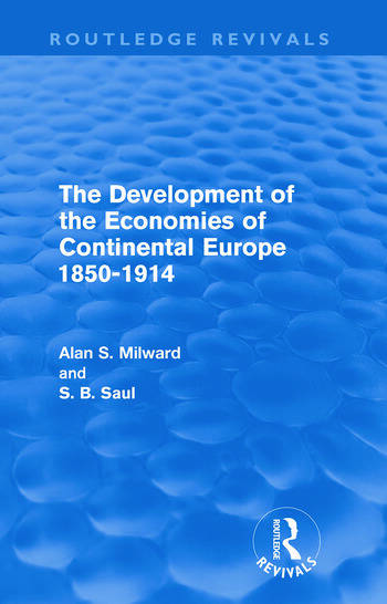 The Development of the Economies of Continental Europe 1850-1914 book cover