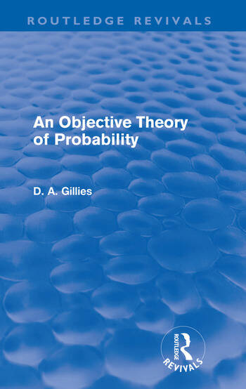An Objective Theory of Probability (Routledge Revivals) book cover
