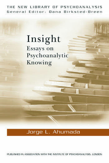Insight Essays on Psychoanalytic Knowing book cover