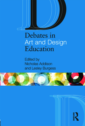 Debates in Art and Design Education book cover