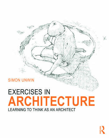 Exercises in Architecture Learning to Think as an Architect book cover