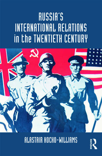 Russia's International Relations in the Twentieth Century book cover
