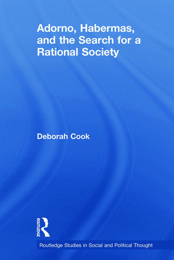 Adorno, Habermas and the Search for a Rational Society book cover