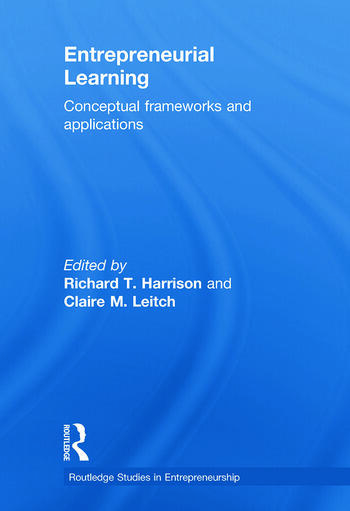 Entrepreneurial Learning Conceptual Frameworks and Applications book cover