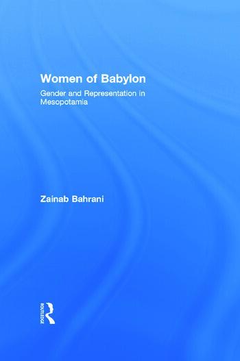 Women of Babylon Gender and Representation in Mesopotamia book cover