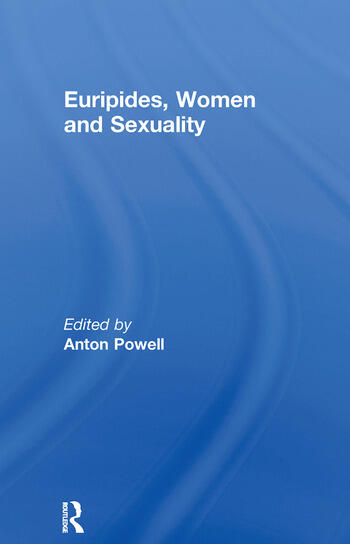 Euripides, Women and Sexuality book cover