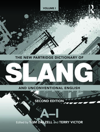 The New Partridge Dictionary of Slang and Unconventional English book cover