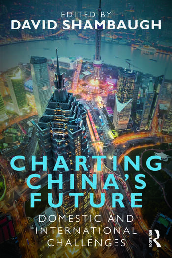 Charting China's Future Domestic and International Challenges book cover