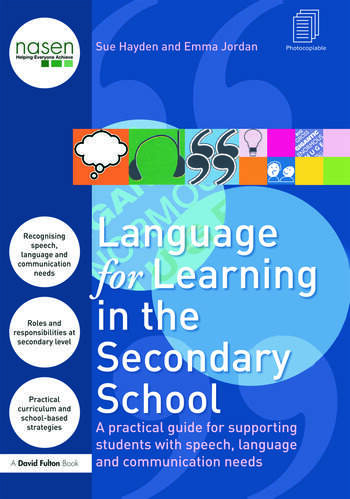 Language for Learning in the Secondary School A Practical Guide for Supporting Students with Speech, Language and Communication Needs book cover