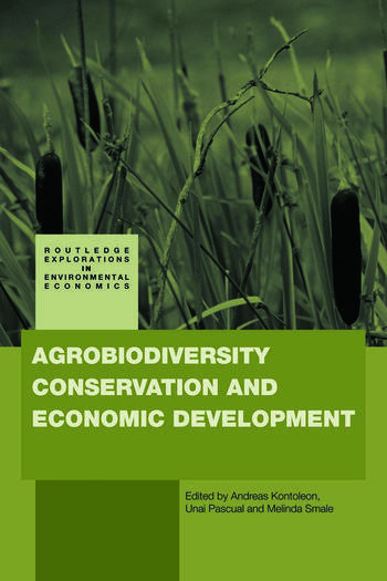 Agrobiodiversity Conservation and Economic Development book cover
