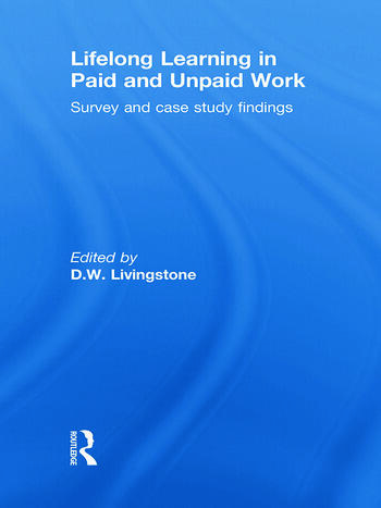 Lifelong Learning in Paid and Unpaid Work Survey and Case Study Findings book cover