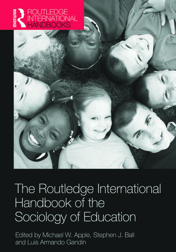The Routledge International Handbook of the Sociology of Education book cover