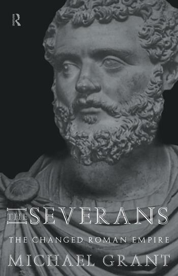 The Severans The Roman Empire Transformed book cover