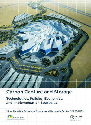 Carbon Capture and Storage Technologies, Policies, Economics, and Implementation Strategies book cover