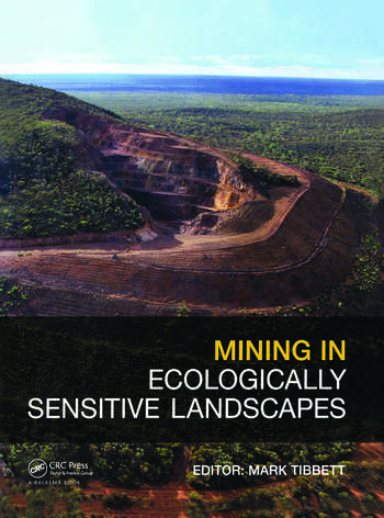 Mining in Ecologically Sensitive Landscapes book cover