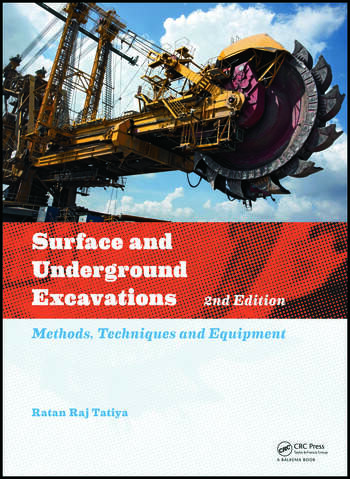 Surface and Underground Excavations, 2nd Edition Methods, Techniques and Equipment book cover