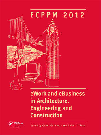 eWork and eBusiness in Architecture, Engineering and Construction ECPPM 2012 book cover