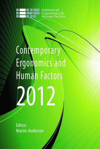 Contemporary Ergonomics and Human Factors 2012 Proceedings of the international conference on Ergonomics & Human Factors 2012, Blackpool, UK, 16-19 April 2012 book cover