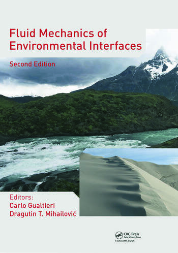 Fluid Mechanics of Environmental Interfaces, Second Edition book cover