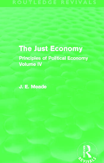 The Just Economy The Principles of Politicla Economy Volume IV book cover