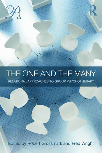 The One and the Many Relational Approaches to Group Psychotherapy book cover