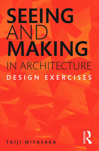 Seeing and Making in Architecture Design Exercises book cover