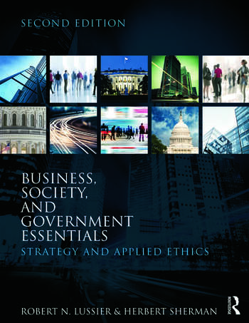 Business, Society, and Government Essentials Strategy and Applied Ethics book cover