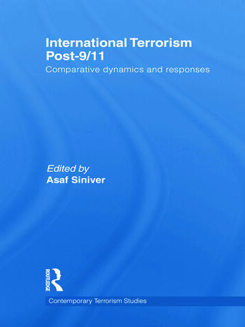 International Terrorism Post-9/11 Comparative Dynamics and Responses book cover