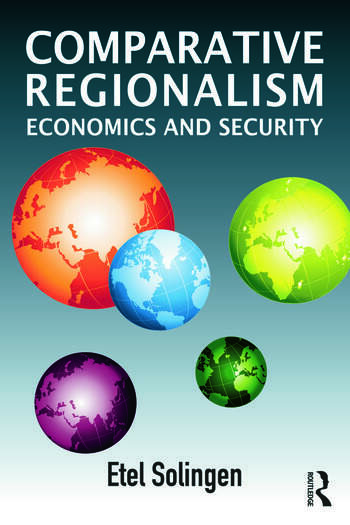 Comparative Regionalism Economics and Security book cover