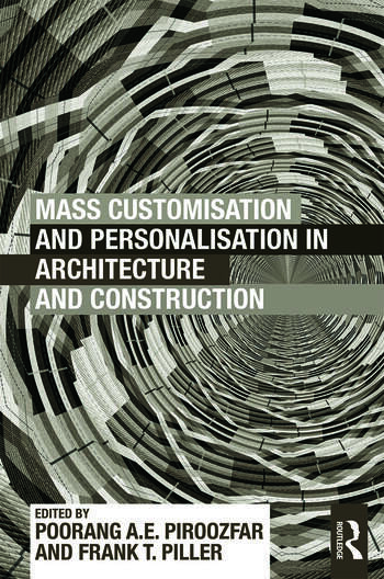 Mass Customisation and Personalisation in Architecture and Construction book cover