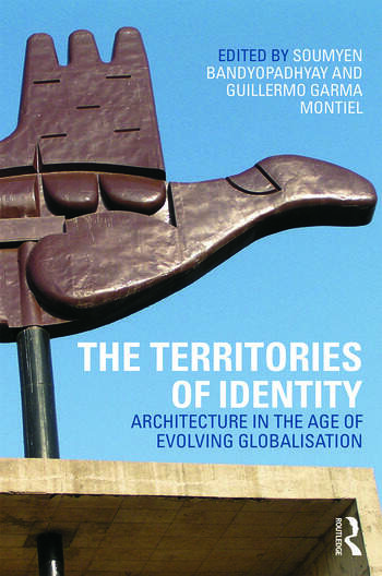 The Territories of Identity Architecture in the Age of Evolving Globalization book cover