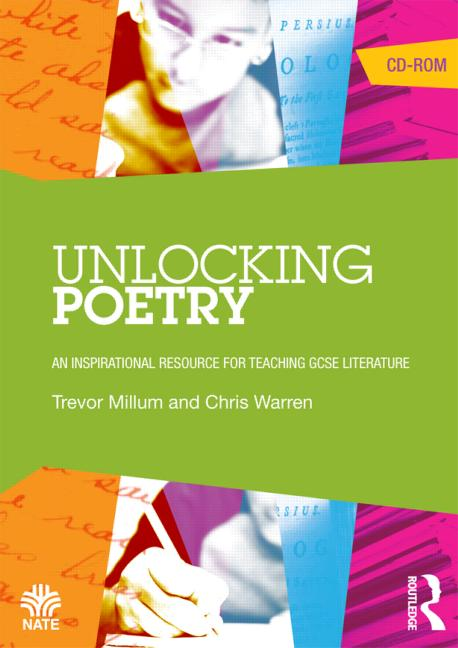 Unlocking Poetry An Inspirational Resource for Teaching GCSE Literature book cover
