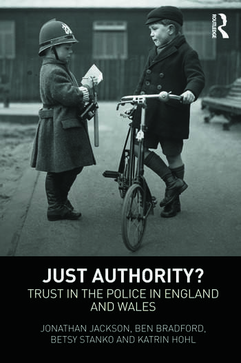 Just Authority? Trust in the Police in England and Wales book cover