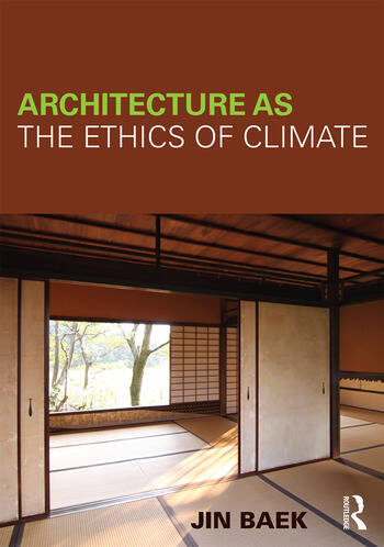 Architecture as the Ethics of Climate book cover