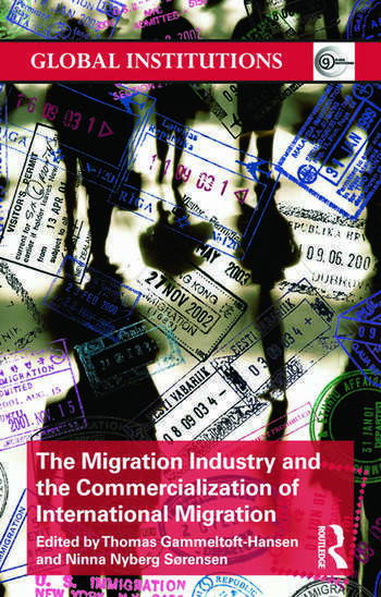 The Migration Industry and the Commercialization of International Migration book cover