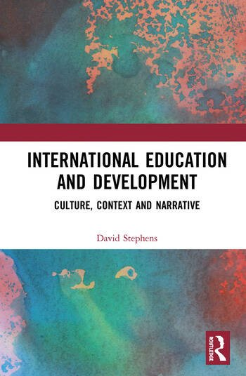 International Education and Development Culture, Context and Narrative book cover