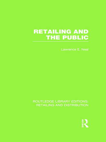 Retailing and the Public (RLE Retailing and Distribution) book cover